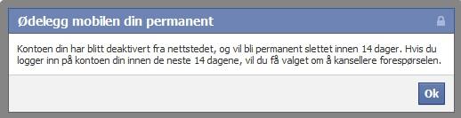 hvordan slette facebook konto permanent norske kontaktannonser